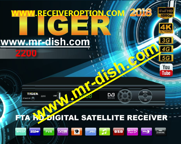 TIGER 2200 2018 HD RECEIVER AUTOROLL POWERVU KEY LATEST SOFTWARE
