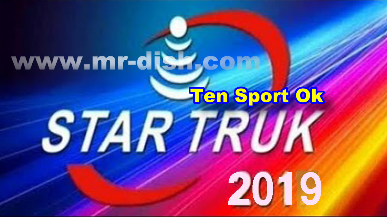 STAR TRUK 2019 HD POWERVU SOFTWARE TEN SPORT OK