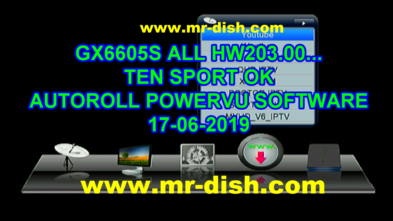 GX6605S ALL HW203 00    POWERVU SOFTWARE TEN SPORT OK - Mr-Dish