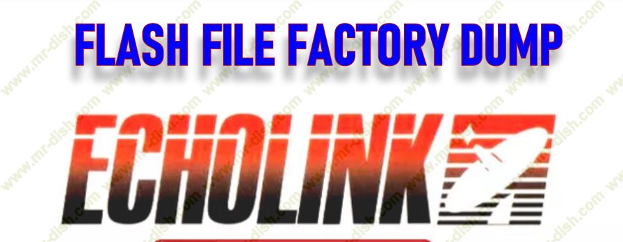 Echolink Receiver Flash/Dump File Factory Software Download