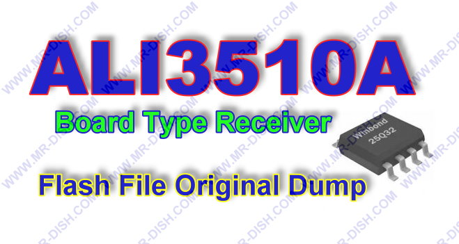 ALI3510A Board Receiver Flash File Dump